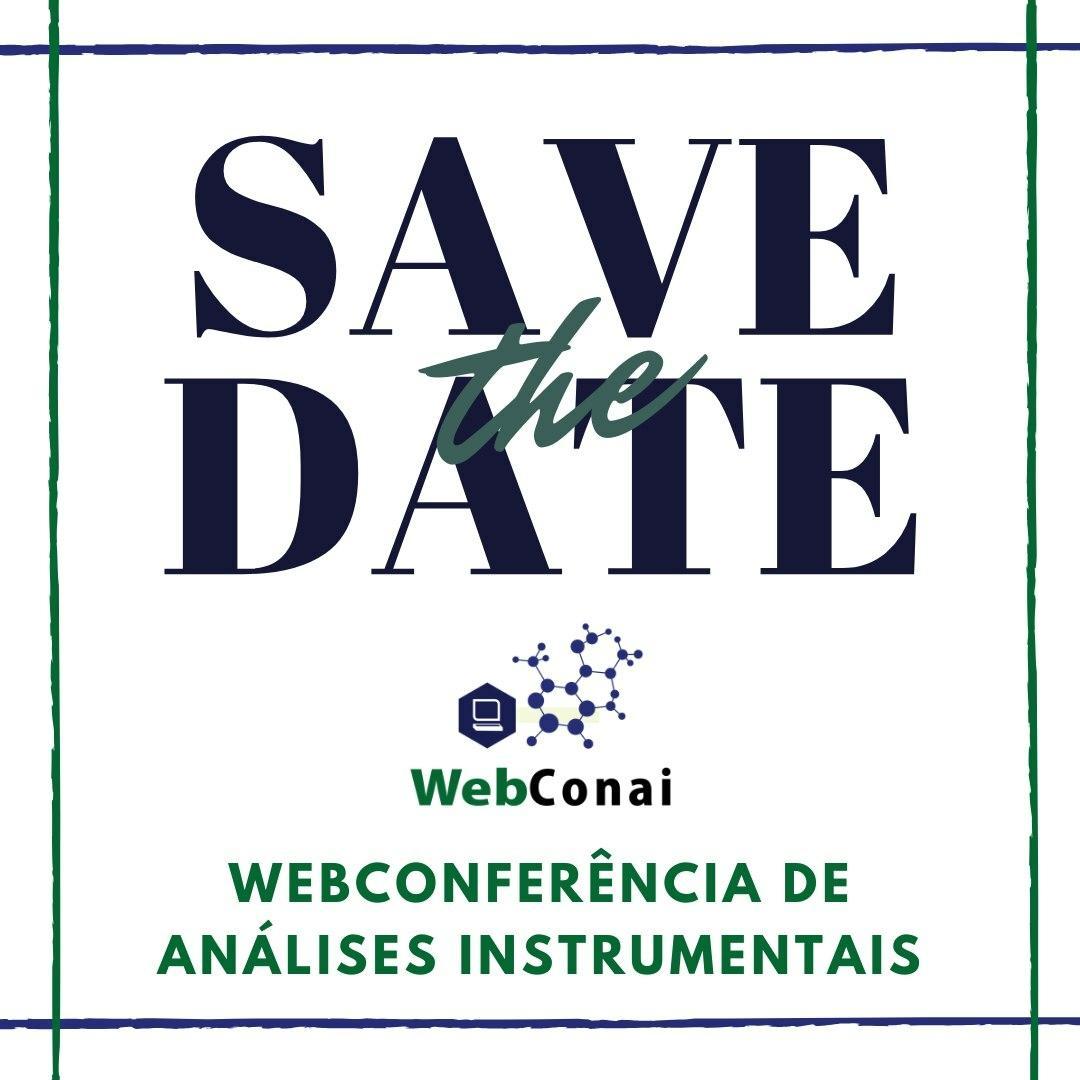 Save the Date: WebConai – Webconferência de Análises Instrumentais